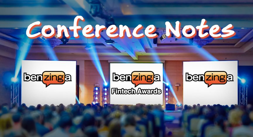 Benzinga FinTech Awards – Notes from the Conference (1) | The